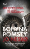 Bohyňa pomsty - Harry Hole 4.