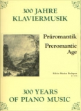 300 Years of Piano Music - Preromantic Age /7976/