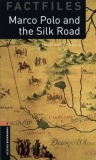 Marco Polo and the Silk Road - Oxford Bookworms Factfiles Stage 2