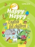 Happy Hoppy - English for Children + CD