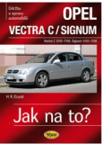 Jak na to? - Opel Vectra C / Signum /CZ/