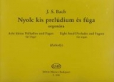 Eight Small Preludes and Fugues /3098/
