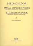 Small Concert Pieces 2. - For Violin with Piano Accompaniment /6988/