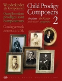 Child Prodigy Composers 2. - for Piano /14837/