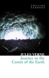 Journey to the Centre of the Earth - Collins Classics