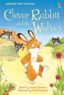Clever Rabbit and the Wolves - First Reading Level 2