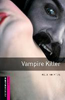 Vampire Killer - Oxford Bookworms Starter