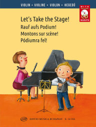 Let's Take the Stage! + CD - Easy Repertoire Pieces for Young Violonisit /14935/