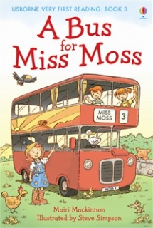 A Bus for Miss Moss - Very First Reading Book 3
