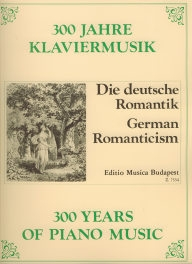 300 Years of Piano Music - German Romanticism /7554/