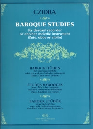 Baroque Studies for Descant Recorder or Another Melodic Instrument /14254/