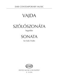 Vajda: Sonata for Solo Violin /14816/