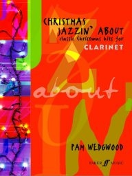 Christmas Jazzin' About - Clarinet & Piano /0571515851/